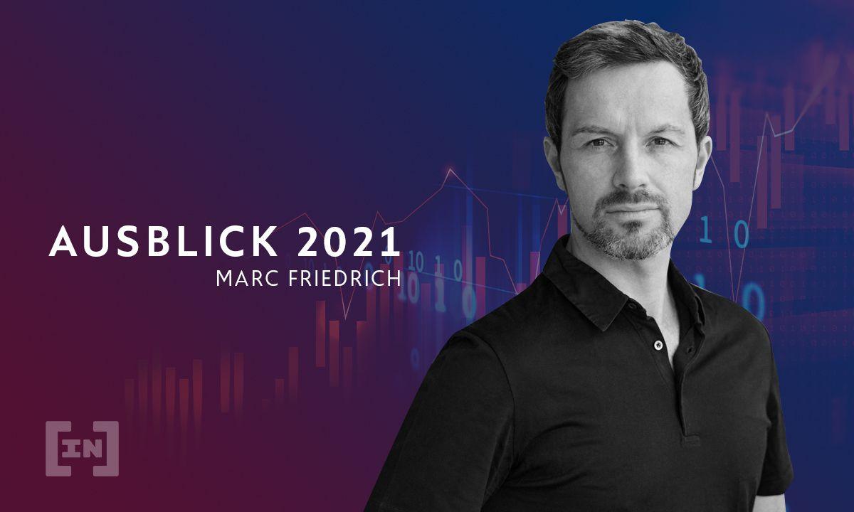 Marc Friedrichs Ausblick 2021: Die wilden Zwanziger – eine wilde und goldene Dekade beginnt!